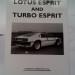 LOTUS ESPRIT AND TURBO ESPRIT BOOK VERY RARE